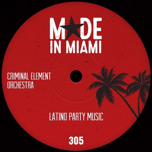 Online Mastering: Criminal Element Orchestra - Latino Party Music Released by Made In Miami. Mastered by David Mackie Scouller at Dynamic Mastering Services.